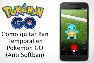 quitar-ban-temporal-pokemon-go-softban